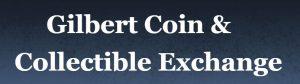 Gilbert-Coin-&-Collectible-Exchange